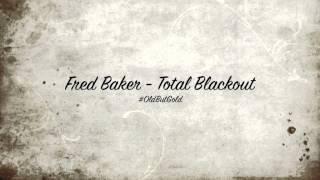Fred Baker - Total Blackout [Original Mix] HD