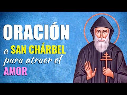 🙏 Oración a San Chárbel para ATRAER EL AMOR DE MI VIDA 💑