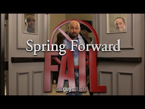 Skit Guys - Spring Forward Fail