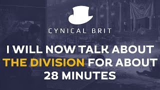 I will now talk about The Division for about 28 minutes