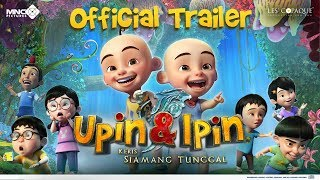 Gambar cover OFFICIAL TRAILER UPIN & IPIN: KERIS SIAMANG TUNGGAL (2019) | MULAI 9 MEI 2019 DI BIOSKOP INDONESIA