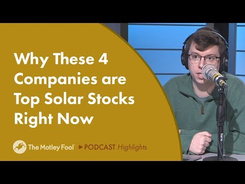 Why These 4 Companies are Top Solar Stocks Right Now