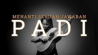 FELIX IRWAN | PADI - MENANTI SEBUAH JAWABAN