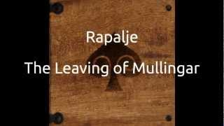 Watch Rapalje The Leaving Of Mullingar video