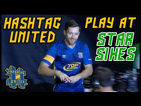 FULL 30 MINUTE MATCH! HASHTAG UNITED AT STAR SIXES!