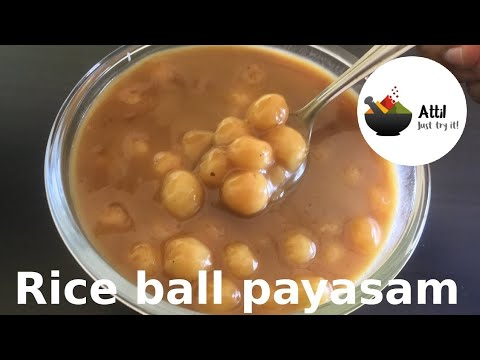 Jaggery sweet recipes l Rice ball payasam | Payasam recipe ...
