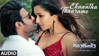 Ekaantha Thaarame Audio | Saaho |Prabhas,Shraddha K| Guru R,Haricharan S,Shakthisree G |Vinayak S