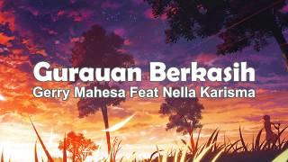 Download lagu Lirik Gurauan Berkasih - Gerry Ft  Nella Karisma
