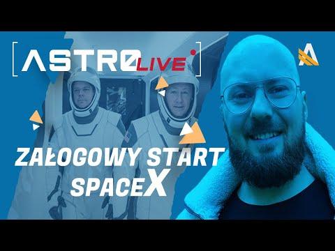 Ponowny Start Załogowego Dragona. Musi Się Udać! :) - AstroLIVE #3