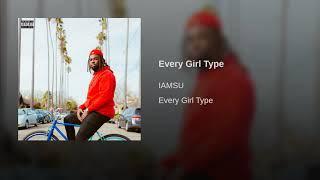 Iamsu Every Girl Type 2019.mp3