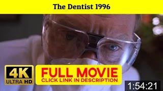 Play : The Dentist 1996 ★ ✩ FuLL»MoVie»FREE
