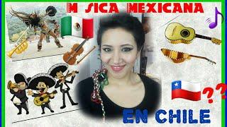 Los Chilenos🇨🇱 Aman❤  La Música Mexicana??😄🇲🇽🎺🎵🎻🤗
