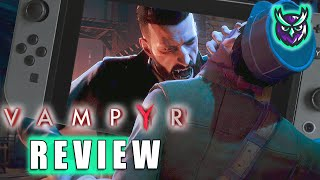 Vampyr Switch Review - Love at First Bite! (Video Game Video Review)