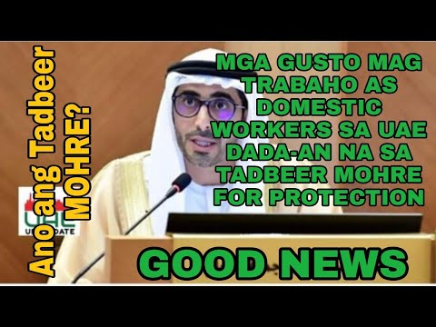 UAE STARTING MARCH 2021 DINA SILA KUKUHA NG DOMESTIC WORKERS