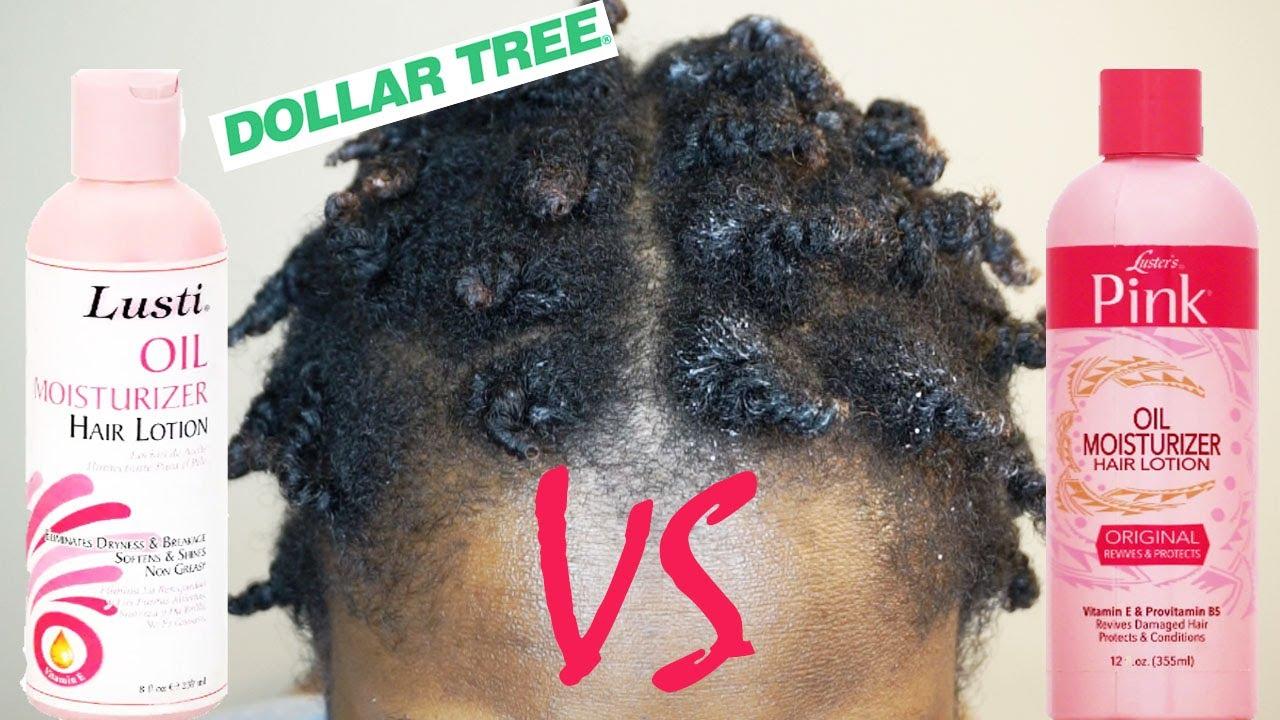 Luster's Pink Oil Moisturizer VS Dollar Tree Lusti Oil Moisturizer On 4C Natural Hair!!!|Mona B.
