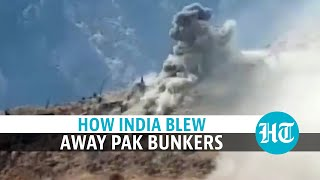 Watch how Indian forces blew away Pakistan bunker during LoC escalation