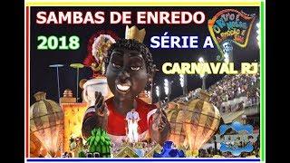 Baixar CD SAMBAS DE ENREDO 2018 | SÉRIE A CARNAVAL DO RIO DE JANEIRO  | SAMBAS CAMPEÕES | LIERJ