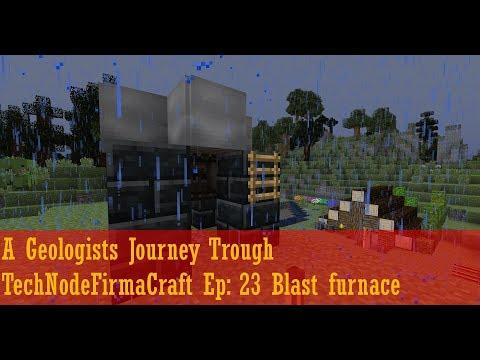 A Geologists Journey Trough TechNodeFirmaCraft Ep: 23 Blast furnace