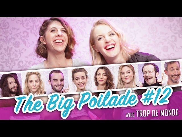 The Big Poilade #12 (feat. TROP DE MONDE) - Parlons peu, Parlons Cul