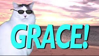 HAPPY BIRTHDAY GRACE! - EPIC CAT Happy Birthday Song
