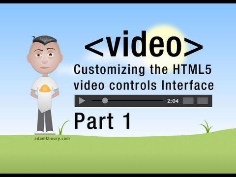 1. HTML5 Custom Video Player Controls JavaScript Programming Tutorial