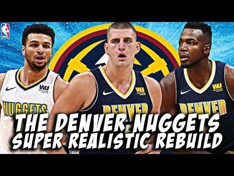 NEW CONTENDERS? DENVER NUGGETS SUPER REALISTIC REBUILD! NBA 2K19 MY LEAGUE