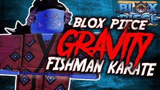 The Power of The Gravity Devil Fruit & Fishman Karate | Blox Piece Update 5 in Roblox | iBeMaine