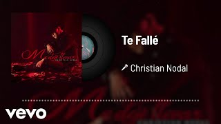 Christian Nodal - Te Fallé (Audio)