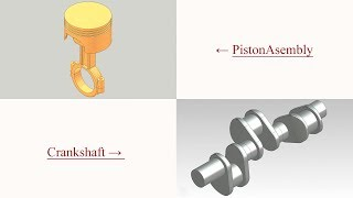 Some additional Nx related videos (Piston Assembly and Crankshaft)
