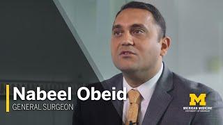 Nabeel Obeid, M.D. | General Surgeon, Michigan Medicine