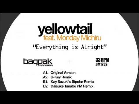 05 Yellowtail - Everything is Alright (Daisuke Tanabe PM Remix) [Campus]