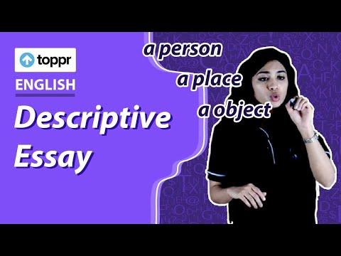 Class 10 English: Writing   Descriptive Essay