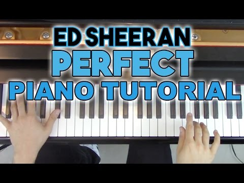 """Perfect"" - Complete Piano Tutorial - Ed Sheeran + Sheet Music | George Vidal"