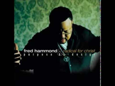 Fred Hammond - You Are The Living Word