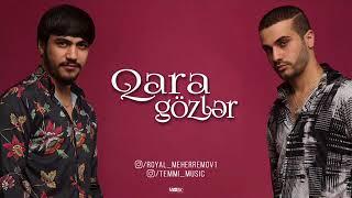 TEMMÍ & Royal Meherremov - Qara Gözler (2018)
