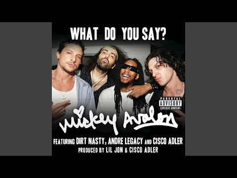 What Do You Say? (Explicit)