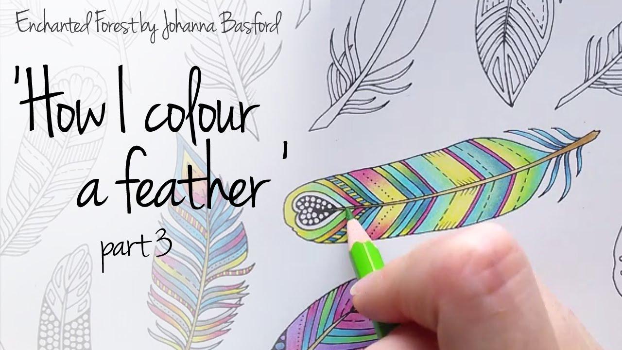 How I Colour A Feather Part 3 Blending Colours Enchanted Forest