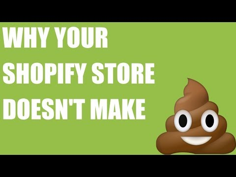 Why Your Shopify Store Doesn't Make 💩💩💩 thumbnail