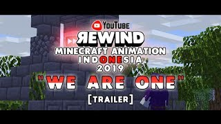 Download Youtube Rewind Minecraft Animation Indonesia 2019 - We Are One [Trailer]