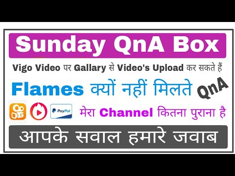 Sunday QnA Box | How to Upload Gallery Videos on Vigo Video And Make Money