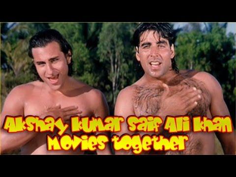 Akshay Kumar and Saif Ali Khan Movies together : Bollywood ...