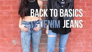 Back to Basics: Denim Jeans