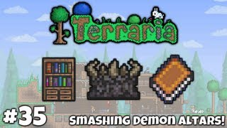 Adventures In Terraria HARDMODE || #35 - Smashing Demon Altars!