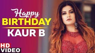 Birthday Wish Kaur B Birthday Special Latest Punjabi Songs 2019 Speed Records