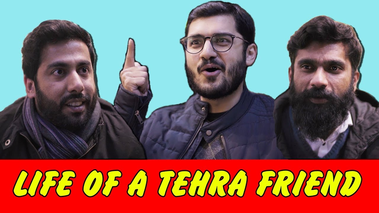 Life of a Tehra Friend | MangoBaaz