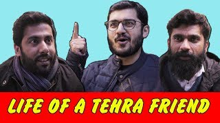 Life of a Tehra Friend | MangoBaaz