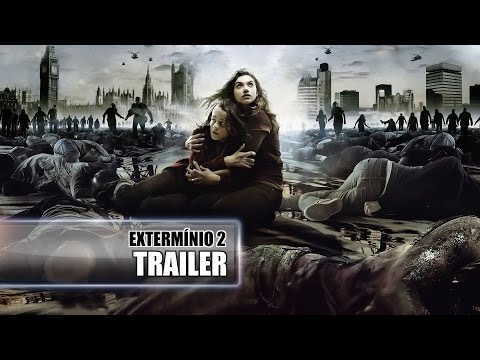 Trailer do filme Extermínio