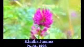 Khutba Jumma:26-04-1985:Delivered by Hadhrat Mirza Tahir Ahmad (R.H) Part 3/3