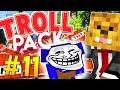 PRANK WAR IN TWILIGHT FOREST - Minecraft TROLL PACK #12