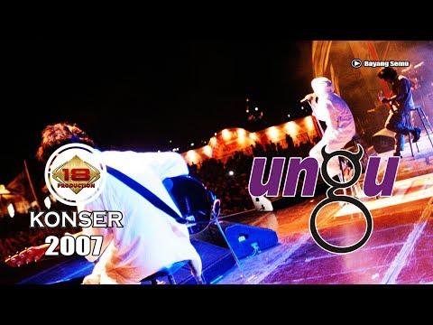 "UNGU - ""BAYANG SEMU"" LIVE KONSER SUMATERA UTARA 2007"